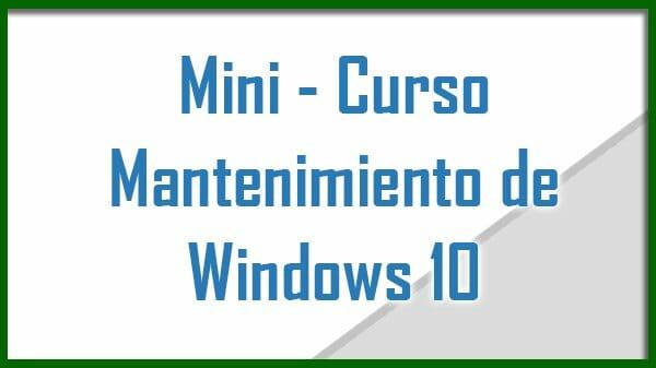 curso de mantenimiento de Windows 10