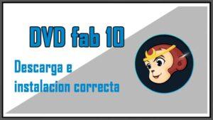 Descargar e instalar correctamente DVD FAB