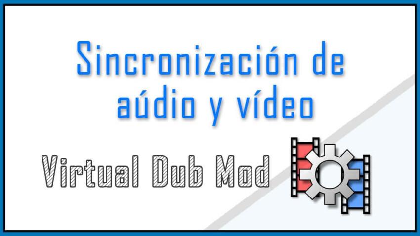 Sincronizar audio y video de un AVI