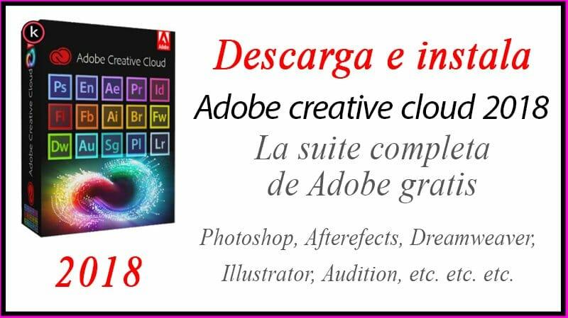Descargar e instalar adobe creative cloude 2018
