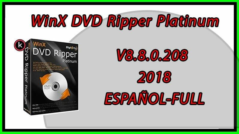 Winx DVD Ripper Platinum FULL Español | 2018 | Descargar e instalar