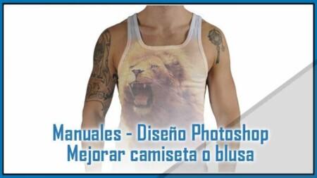 Diseño Photoshop - Mejorar camiseta o blusa