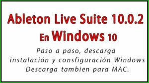 Descargar e Instalar Ableton Live Suite 10.0.2