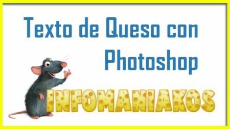 Diseño Photoshop - Texto de Queso