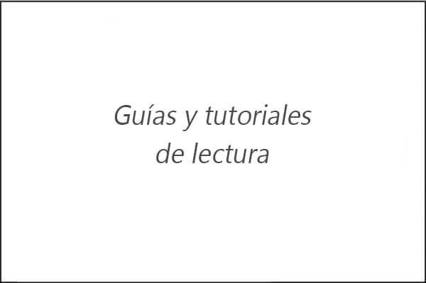 Guías y tutoriales de lectura