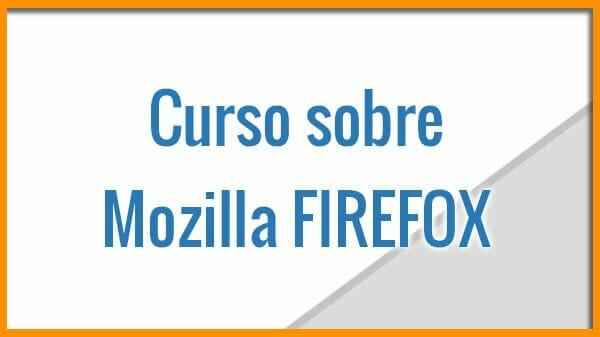 Curso de Mozilla Firefox