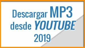Descargar MP3 desde Youtube Con Chrome y Firefox 2019