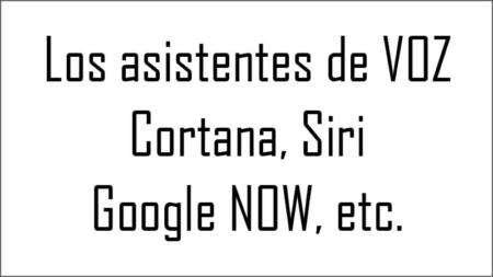 Asitentes de VOZ para Android