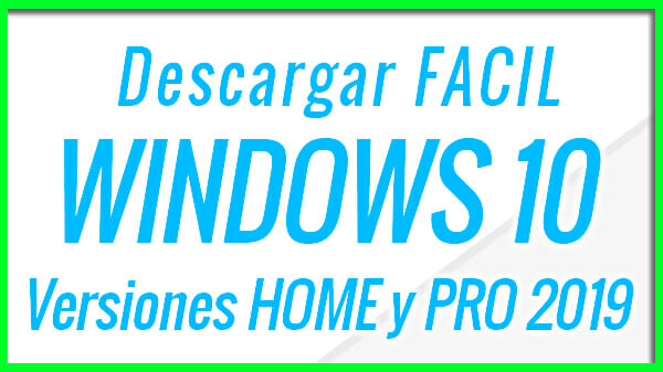 Descargar Windows 10 Gratis Con HEYDOC - Home y PRO - x32 y x64 Bit - ESPAÑOL