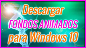 Descargar fondos animados para Wallpaper Engines (Windows 10) - 2019