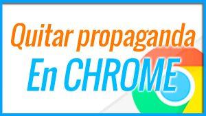 Quitar propaganda en Google Chrome