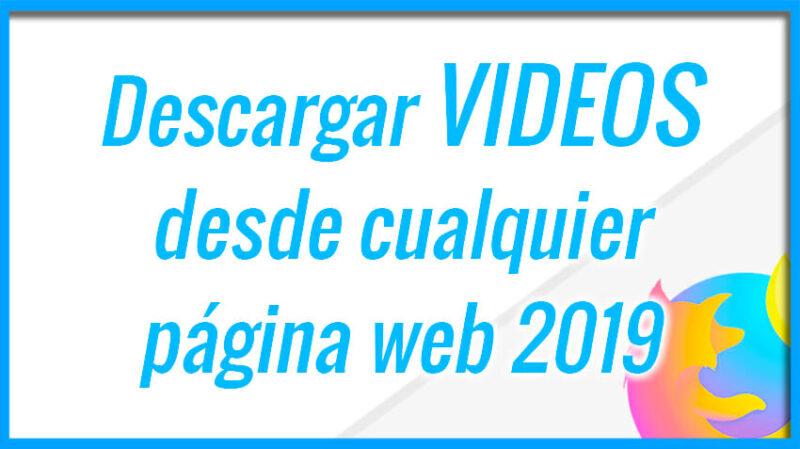 Descargar videos desde internet con Mozilla Firefox