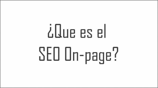 ¿Que es el SEO On-page?