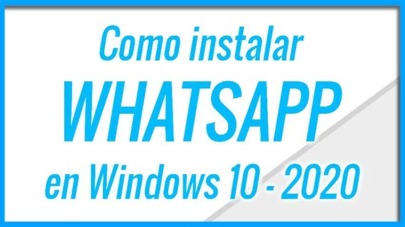 Como poner Whatsapp en Windows 10 o MAC