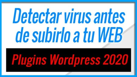 Como saber si un Plugin esta infectado en WordPress - Antes de usarlo - 2020