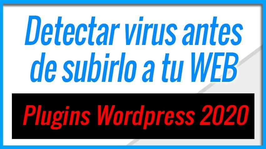 Como saber si un Plugin esta infectado en Wordpress - Antes de usarlo - 2020