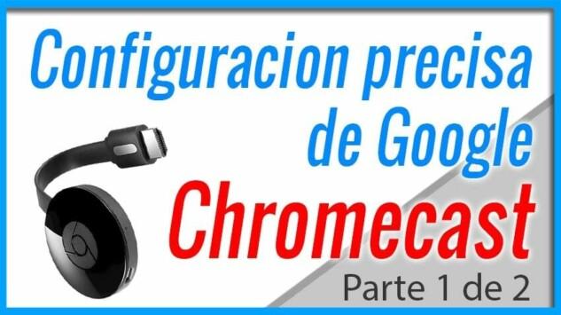 Como configurar Google Chromecast - Parte 1