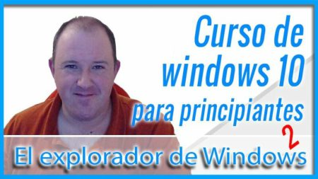 9.-Curso-básico-de-informatica-y-Windows-10-para-principiantes-El-explorador-de-Windows-Parte-2-2020