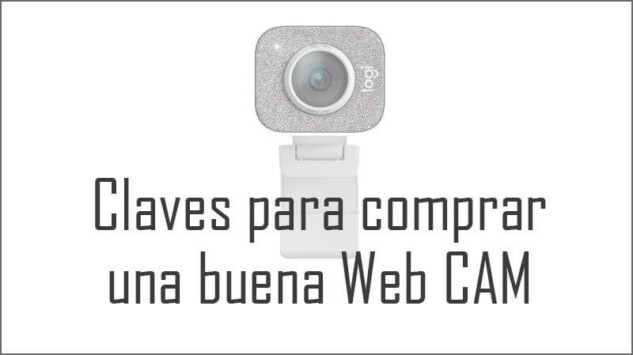 Claves para comprar una buena webcam