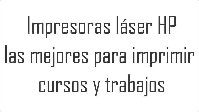 Impresoras láser para imprimir