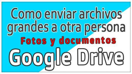 Como compartir archivos (fotos y documentos) con Google Drive