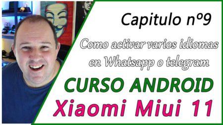 Como activar varios idiomas en Whatsapp o telegram