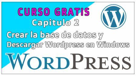 Crear base de datos y descargar WordPress dentro de Xampp y Windows 10