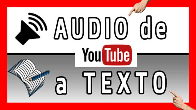 Como transcribir videos de Youtube a texto - 2021