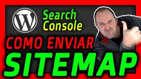 Como enviar Tu SITEMAP a Google SEARCH CONSOLE