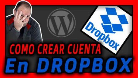 Como Crear cuenta en dropbox para copias de seguridad de WordPress 2021