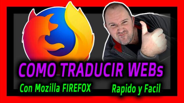 Como TRADUCIR PAGINAS Web con Mozilla FIREFOX - 2021