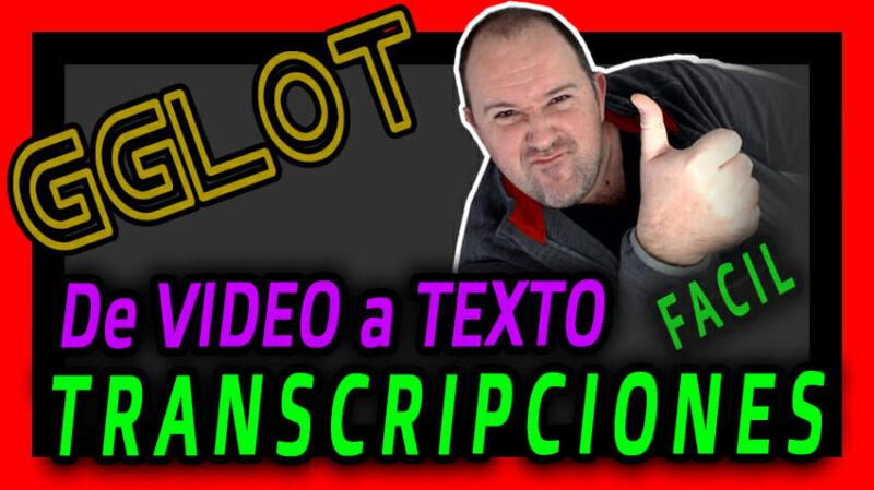 Como TRANSCRIBIR Video y Audios a TEXTO con GGLOT, servicio super ECONOMICO 2021