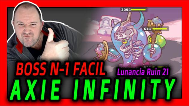 Como pasar Lunancia Ruin nivel 21 - Primer JEFE o BOSS - Axie Infinity - 2021