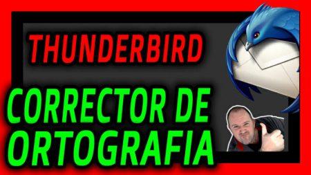 Instalar CORRECTOR de ORTOGRAFIA en THUNDERBIRD Language Tool 2021